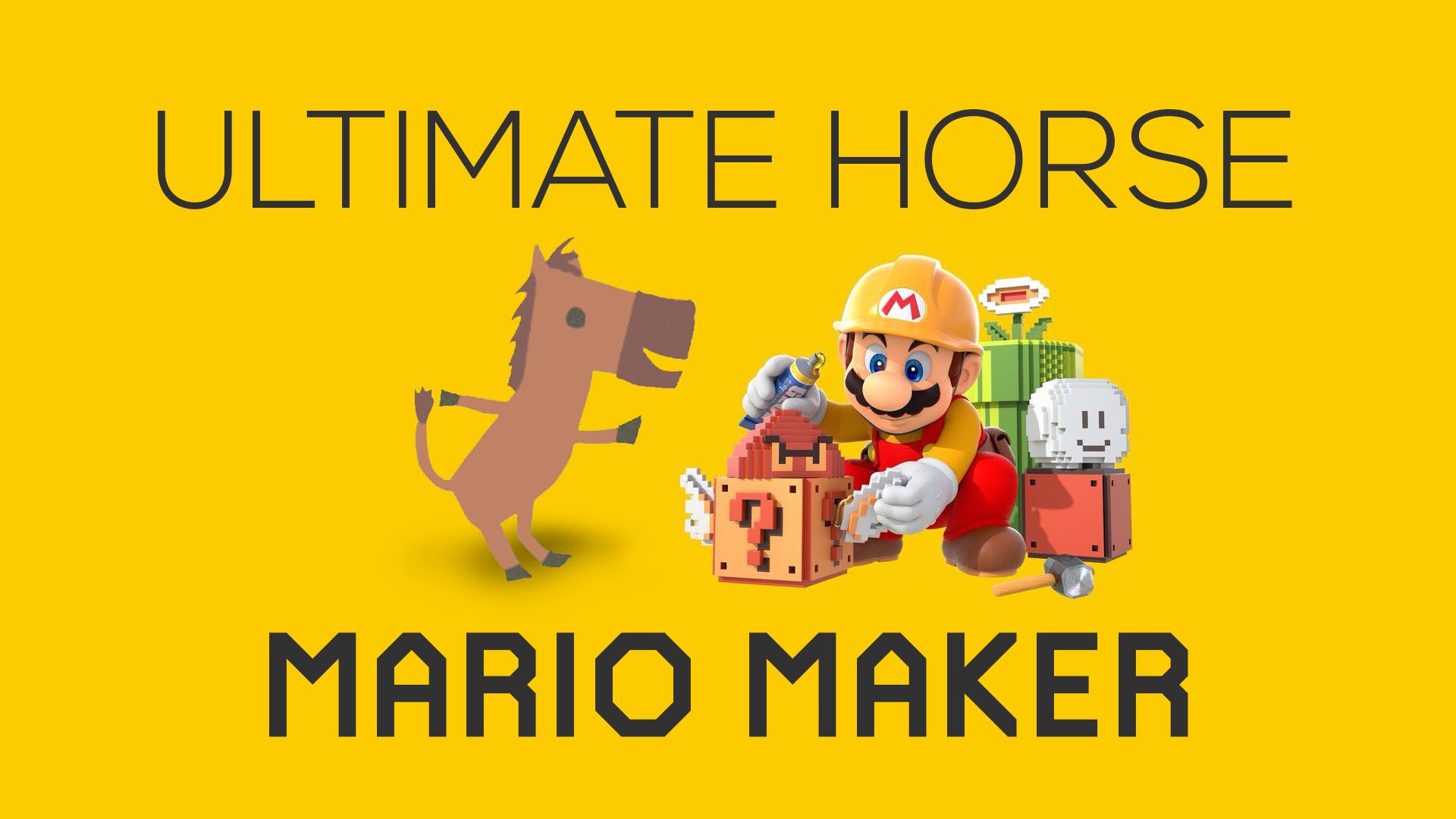 Mario Maker Ultimate Horse