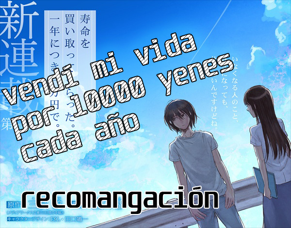 Recomendación: I sold my life for ten thousand yen per year <br> <span style='color:#f96d5a;font-size:14px;font-weight: lighter;'>Tres días de felicidad</span>